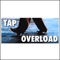 Tap Overload